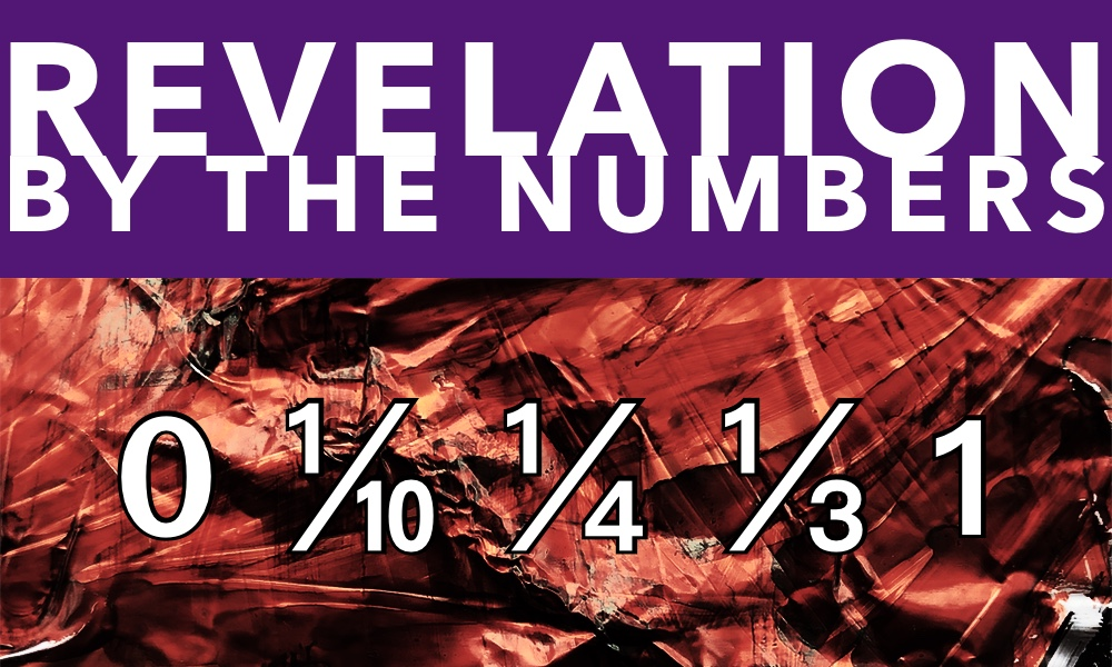 Revelation by the Numbers: 0–1